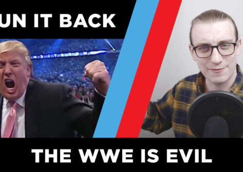 Run It Back episode 2, the wwe is evil