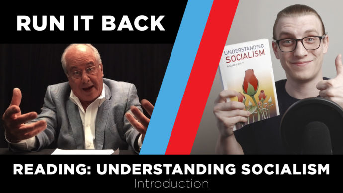 RUN IT BACK Reading | Understanding Socialism: Intro | Professor Richard Wolff