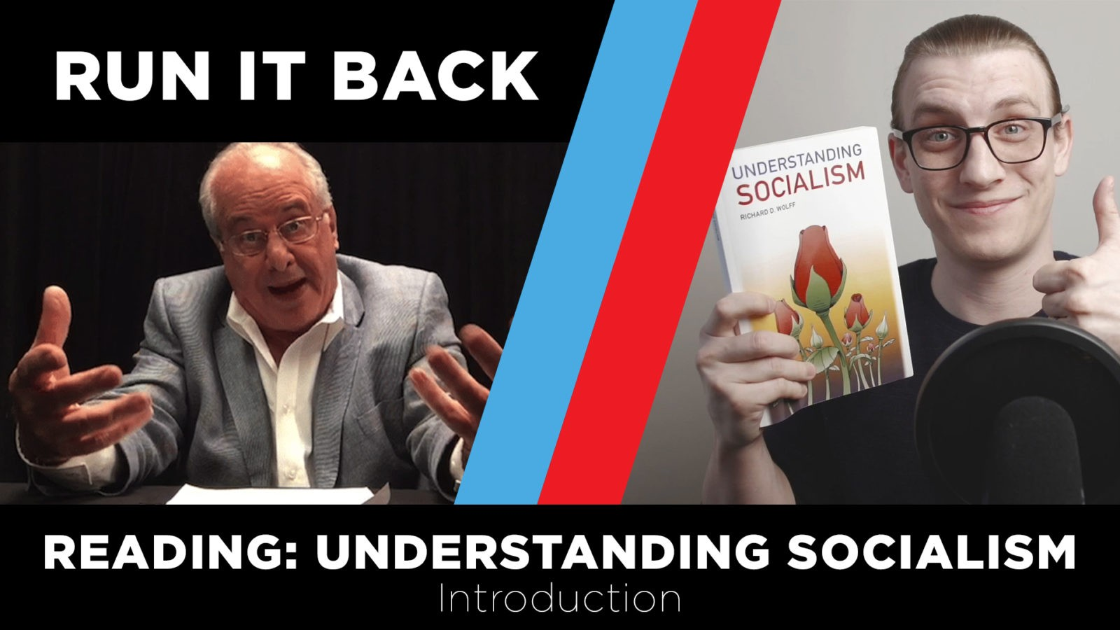 RUN IT BACK ep3 | Reading Understanding Socialism: Intro | Professor Richard Wolff