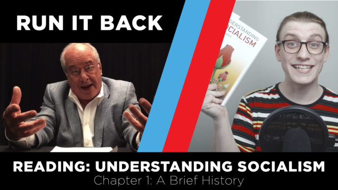 progressive youtube show run it back episode 6 understanding socialism chapter 1