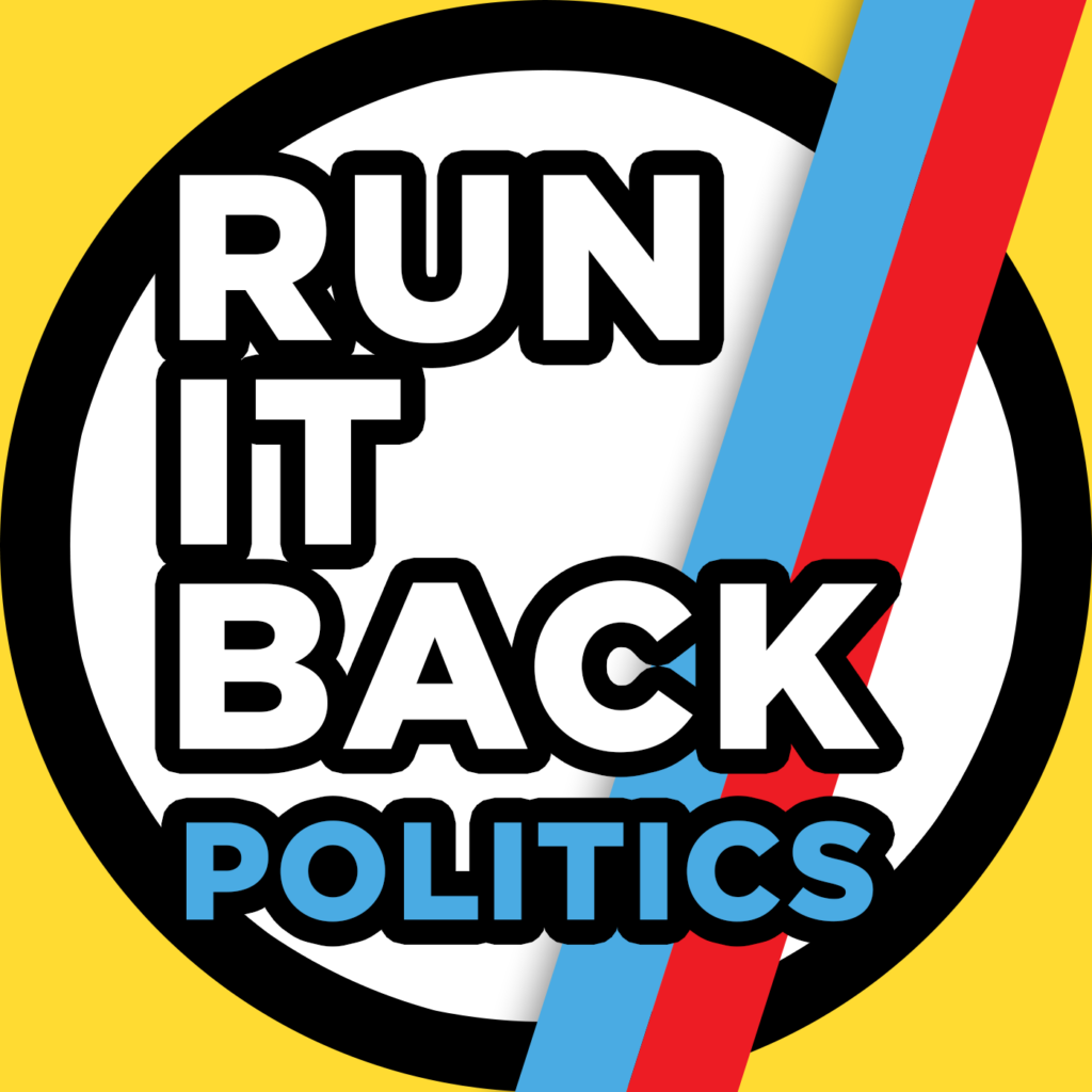 link to run it back politics on youtube